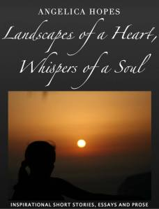 Landscapes of a Heart, Whispers of a Soul